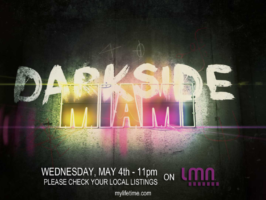 Darkside Miami Pilot to air on LMN Network Wednesday May 4th, 2016 @11pm!